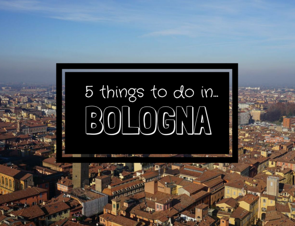 5 Things To Do In Bologna
